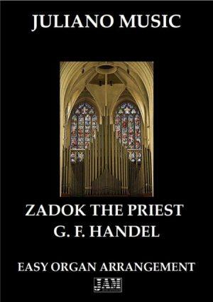 ZADOK THE PRIEST (EASY ORGAN) – G. F. HANDEL