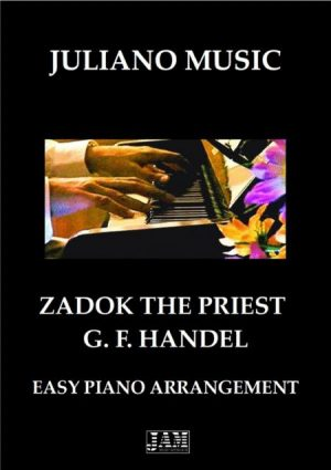 ZADOK THE PRIEST (EASY PIANO) – G. F. HANDEL