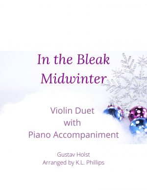 In the Bleak Midwinter – Violin Duet with Piano Accompaniment