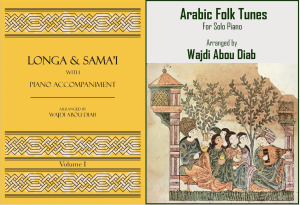Arabic Folk Tunes for Piano and Longa & Samai' Collection with Piano Accompaniment – Twin Pack