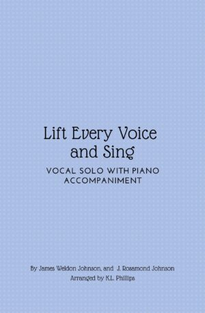 Lift Every Voice and Sing – Vocal Solo with Piano Accompaniment