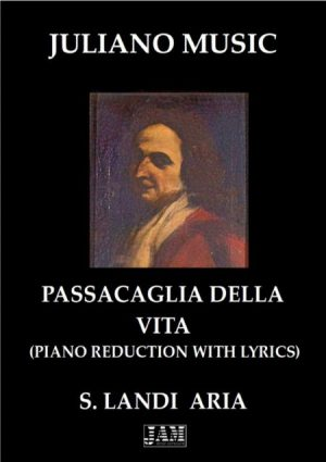 PASSACAGLIA DELLA VITA (EXTRACT – PIANO REDUCTION WITH LYRICS) – S. LANDI