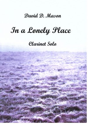 In a Lonely Place – Clarinet Solo with Piano accompaniment