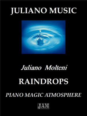 RAINDROPS (PIANO VERSION) – J. MOLTENI