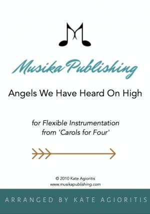 Angels We Have Heard On High – Flexible Instrumentation