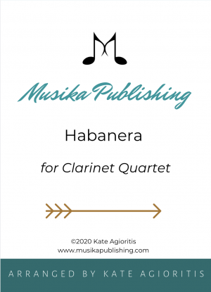 Habanera – for Clarinet Quartet
