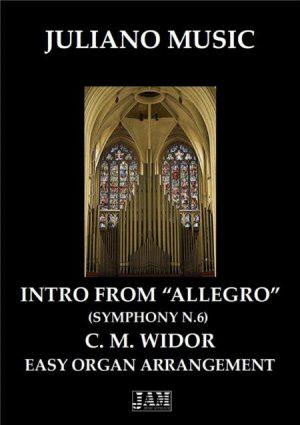 "INTRO FROM ""ALLEGRO"" (EASY ORGAN) – C. M. WIDOR"