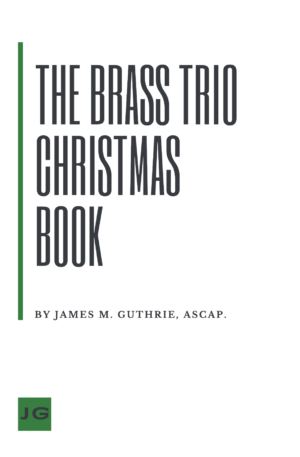 The Brass Trio Christmas Book (Various Instrumentations Available)