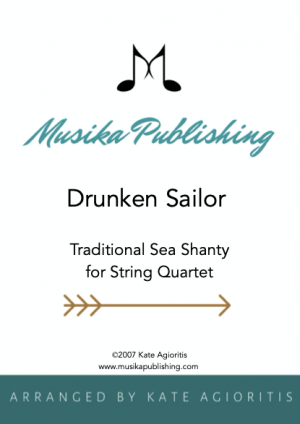 Drunken Sailor – Jazz Arrangement for String Quartet