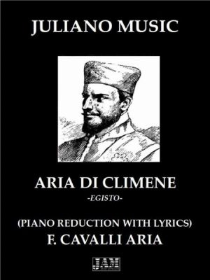 ARIA DI CLIMENE (PIANO REDUCTION WITH LYRICS) – F. CAVALLI