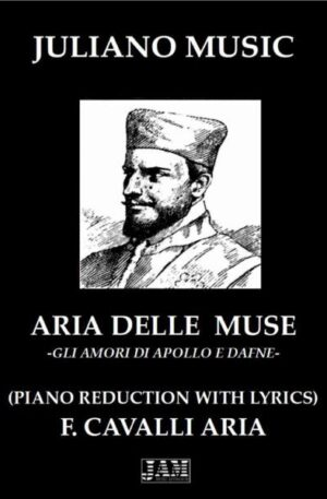 ARIA DELLE MUSE (PIANO REDUCTION WITH LYRICS) – F. CAVALLI