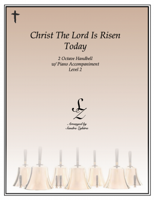 Christ The Lord Is Risen Today -2 octave handbell & piano accompaniment