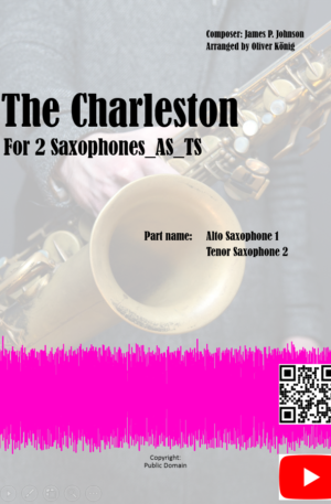 The Charleston for 2 Saxophones (Alto and Tenor Saxophones)