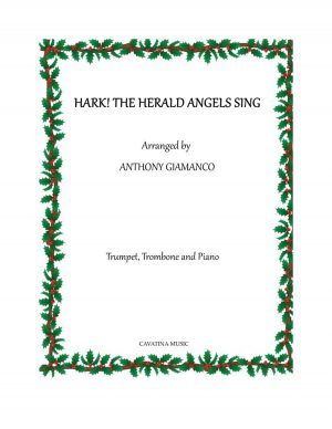 HARK! THE HERALD ANGELS SING – trumpet, trombone, piano