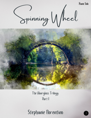 Spinning Wheel (The Hourglass Trilogy, Part 1) – Piano Solo