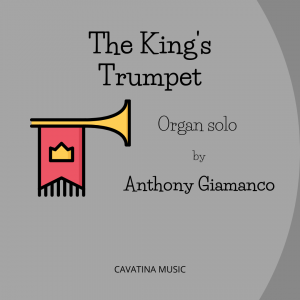 THE KING'S TRUMPET – organ solo