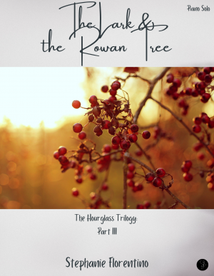The Lark and the Rowan Tree (The Hourglass Trilogy: Part 3) – Piano Solo