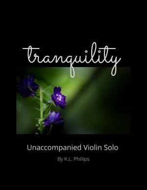 Tranquility – Unaccompanied Violin Solo