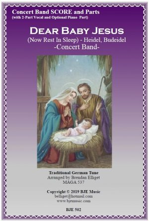 Dear Baby Jesus (Now Rest In Sleep) Heidel, Budeidel – Concert Band