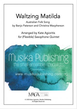 Waltzing Matilda – (Flexible) Saxophone Quintet