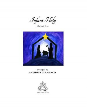 INFANT HOLY – clarinet trio