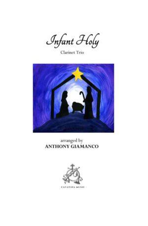 INFANT HOLY – clarinet trio