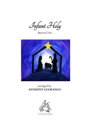 INFANT HOLY – bassoon trio
