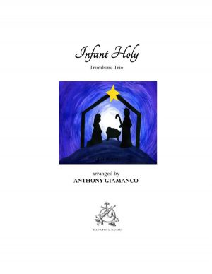 INFANT HOLY – trombone trio