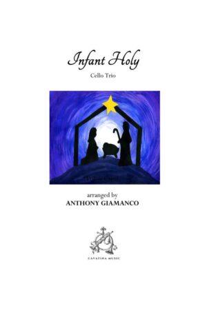 INFANT HOLY – cello trio