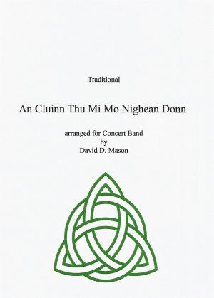 An Cluinn Thu Mi Mo Nighean Donn – Concert Band