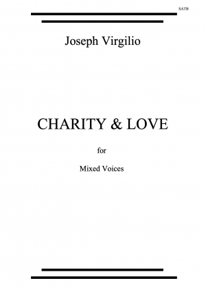 Charity & Love for mixed voices with piano accompaniment