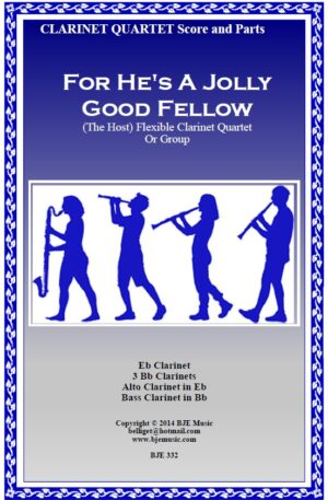 For He's A Jolly Good Fellow (The Host) – Flexible Clarinet Quartet or Group