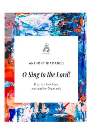 O SING TO THE LORD! – organ solo