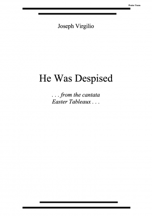 He Was Despised for Praise team [from the cantata Easter Tableaux]