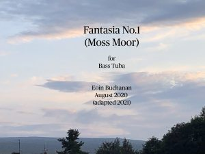 Fantasia No.1 (Moss Moor) for Bass Tuba