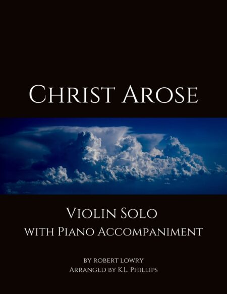 Christ Arose - Violin Solo with Piano Accompaniment webcover