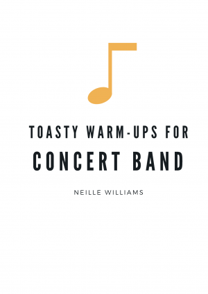 Toasty Warm-ups for Concert Band