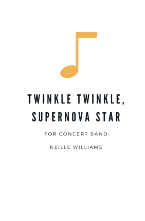 Twinkle Twinkle, Supernova Star
