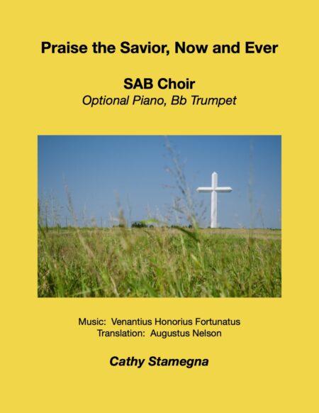 SAB Praise the Savior Now and Ever title JPEG