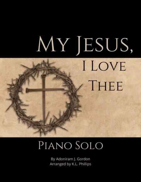 My Jesus, I Love Thee - Intermediate Piano Solo webcover