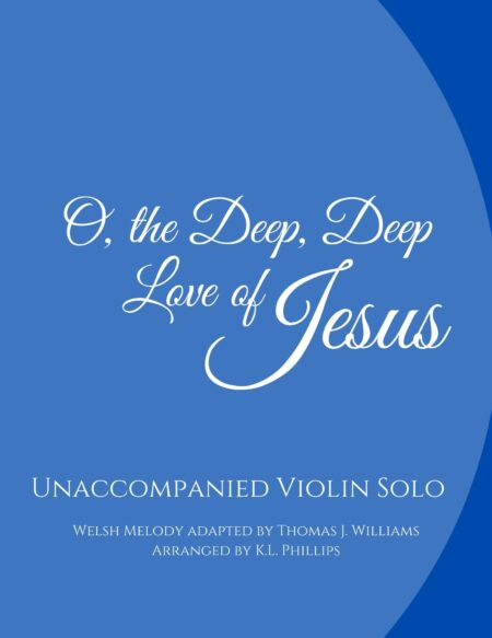 O, the Deep, Deep Love of Jesus webcover