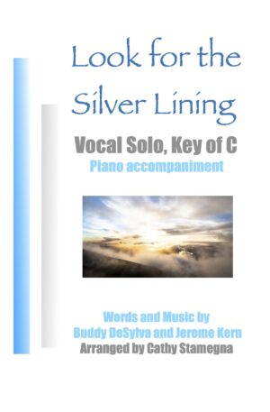 Look for the Silver Lining (Vocal arrangements, Piano)