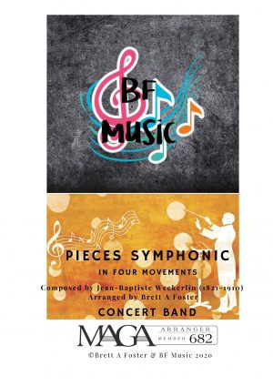Pieces Symphonic for Concert Band by Jean-Baptiste Weckerlin (1821 – 1910)