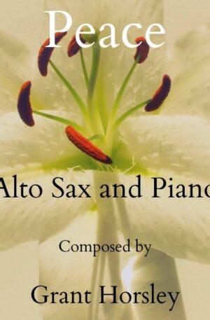 """""""Peace"""" for Alto Sax and Piano- Intermediate"""