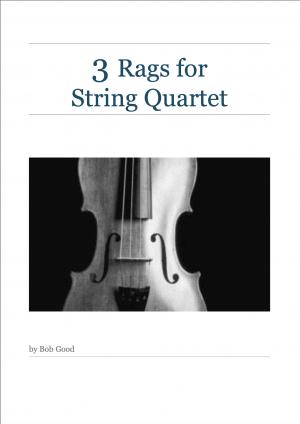 3 Rags for String Quartet