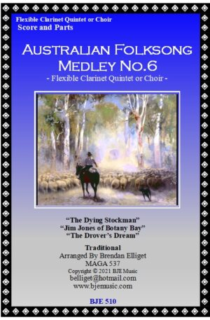 Australian Folksong Medley No. 6 – Flexible Clarinet Quintet or Choir
