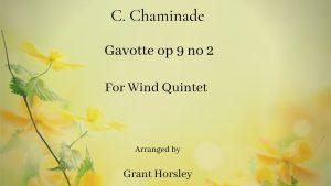 """Gavotte"" op 9 no 2- C. Chaminade for Wind Quintet- Intermediate"