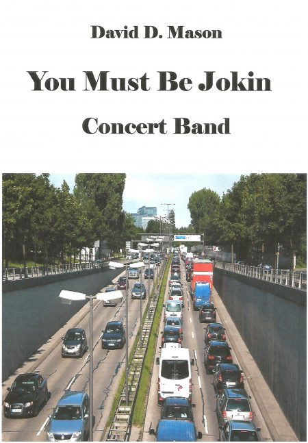 You Must Be Jokin Concert Band Front Cover. scaled