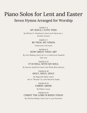 Piano Solos for Lent and Easter – Seven Hymns Arranged for Worship