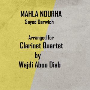 MAHlA NOURHA – Clarinet Quartet
